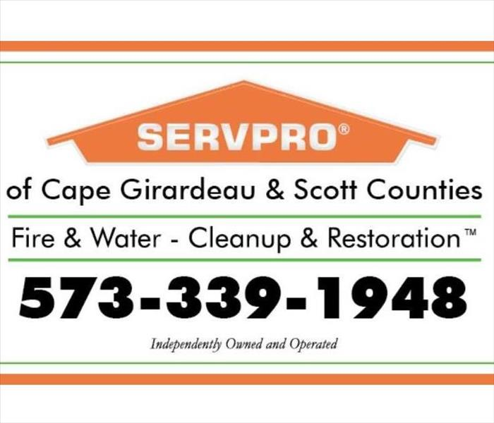 Why SERVPRO Why SERVPRO of Cape Girardeau & Scott Counties? Experience